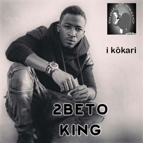 2BETO KING «I KÔKARI» [SON]