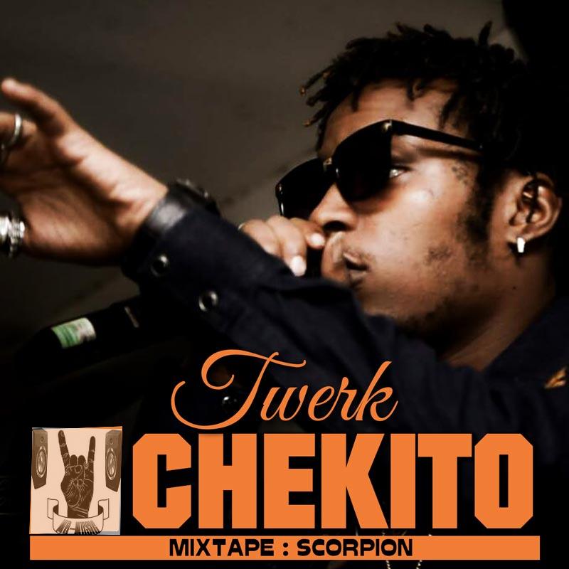 CHEKITO «Twerk-Mixtape-Scorpion» [SON]