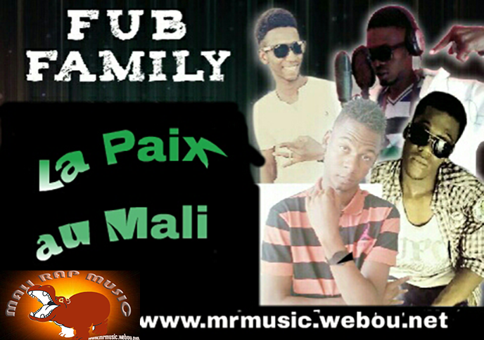 F.U.B FAMILY «La paix au Mali» [SON]