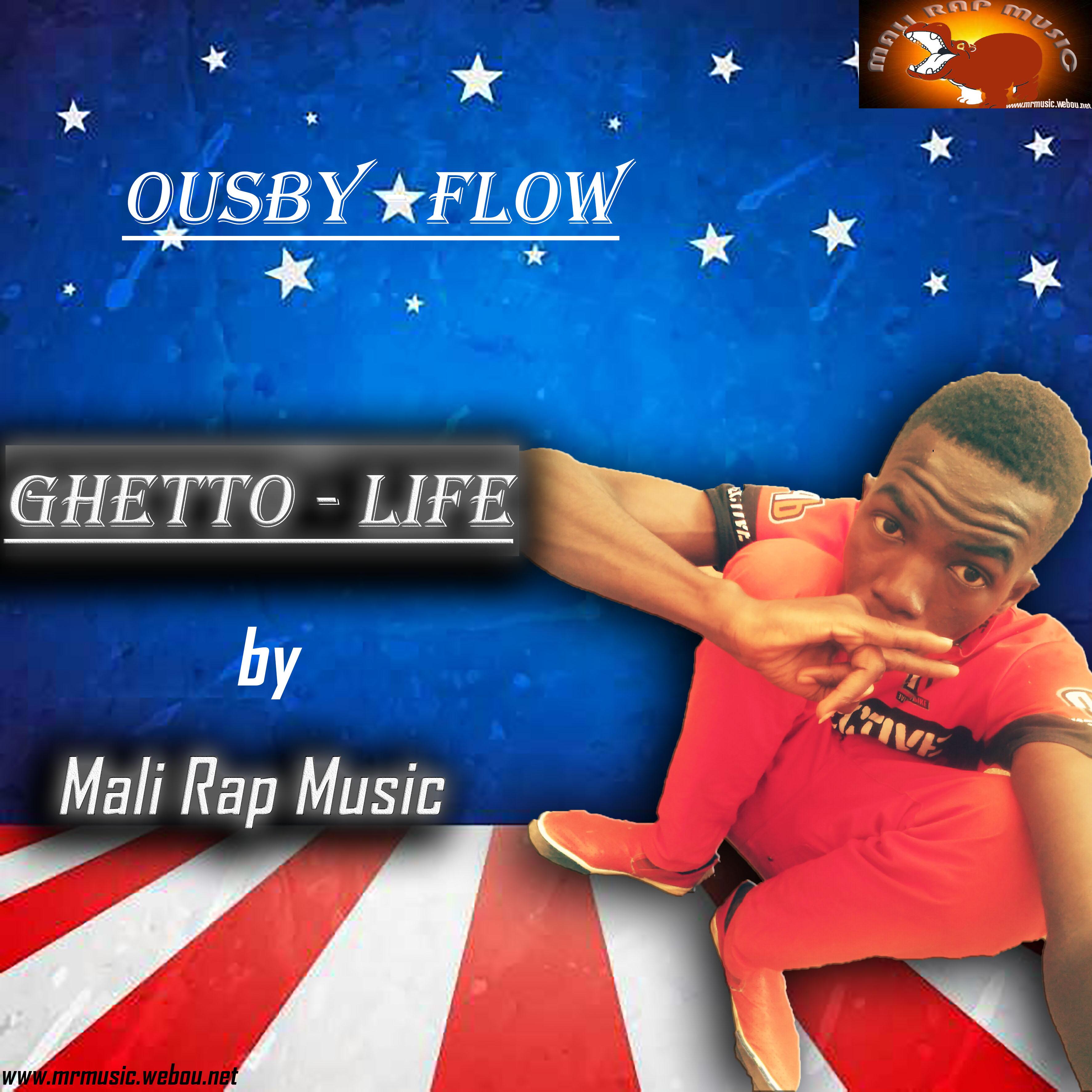 Ousby – Flow [Ghetto – Life] [SON]