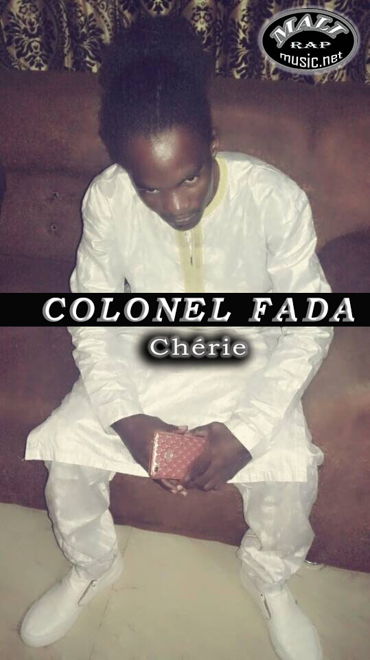 Colonel Fada – Chérie
