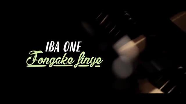 IBA ONE FONGAKE FINYE clip officiel