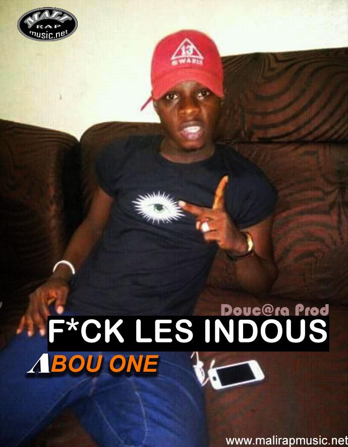 Abou One – F*ck les indous