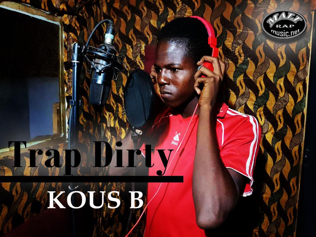 Kous B – Trap Dirty