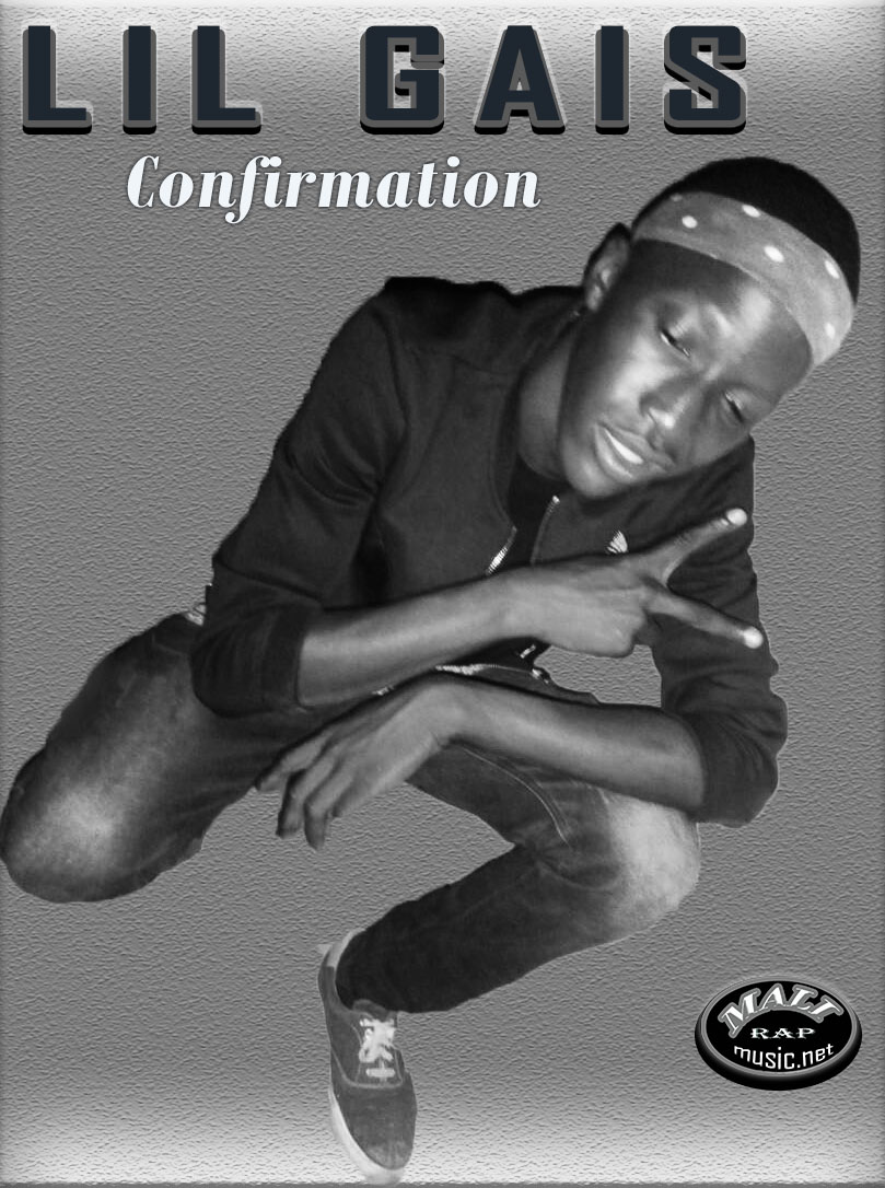 Lil-Gais – Confirmation