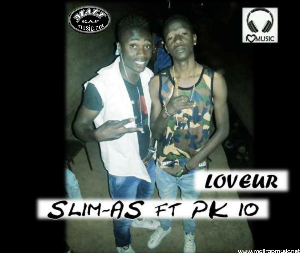 Slim As feat PK10 – Loveur
