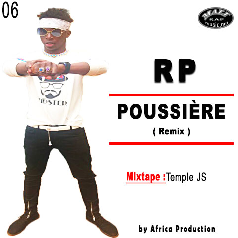 RP – POUSSIÈRE (remix) – Mixtape: Temple JS