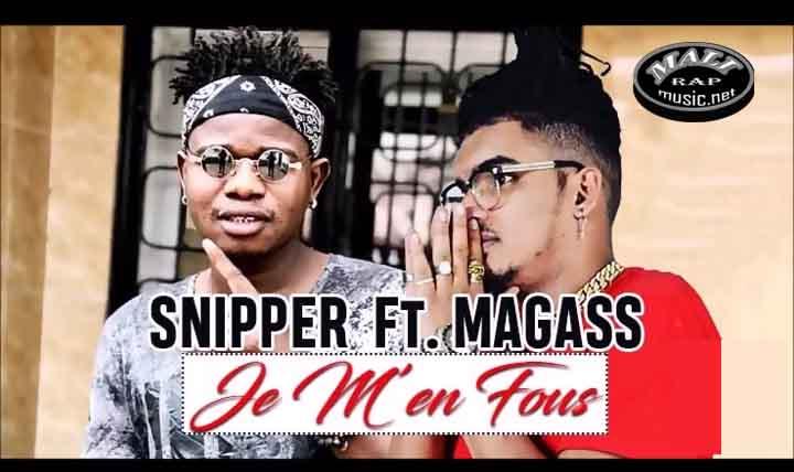 Snipper feat Magass – Je m'en fous