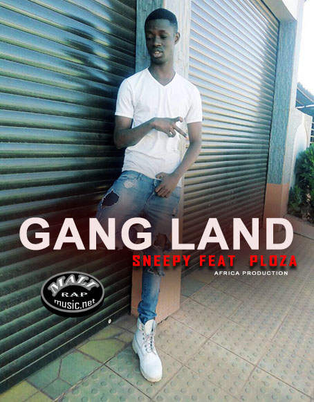 Sneepy feat Ploza – Gang-Land