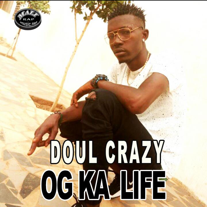 Doul Crazy – Og Ka Life