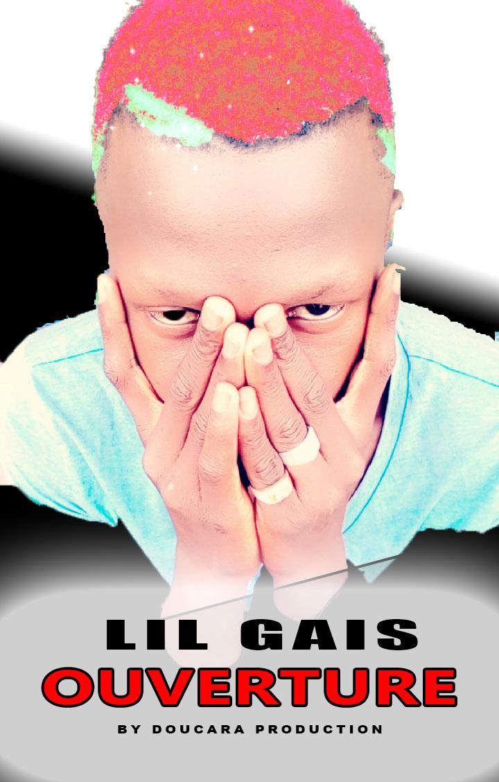Lil Gais – Ouverture (2018)
