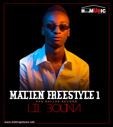Lil Bouna – Malien Freestyle 01
