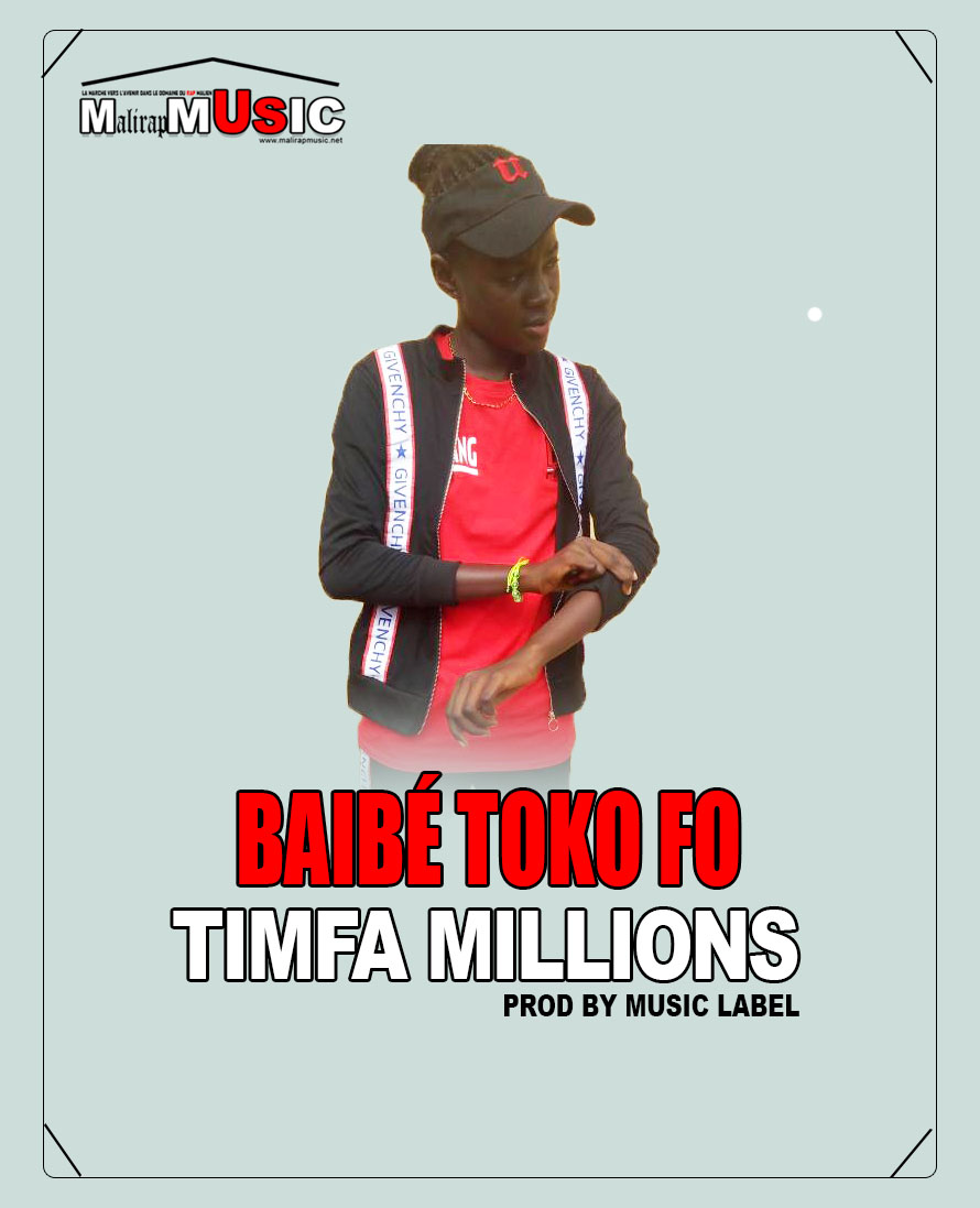 Timfa Millions – Bai Be N'toko Fo