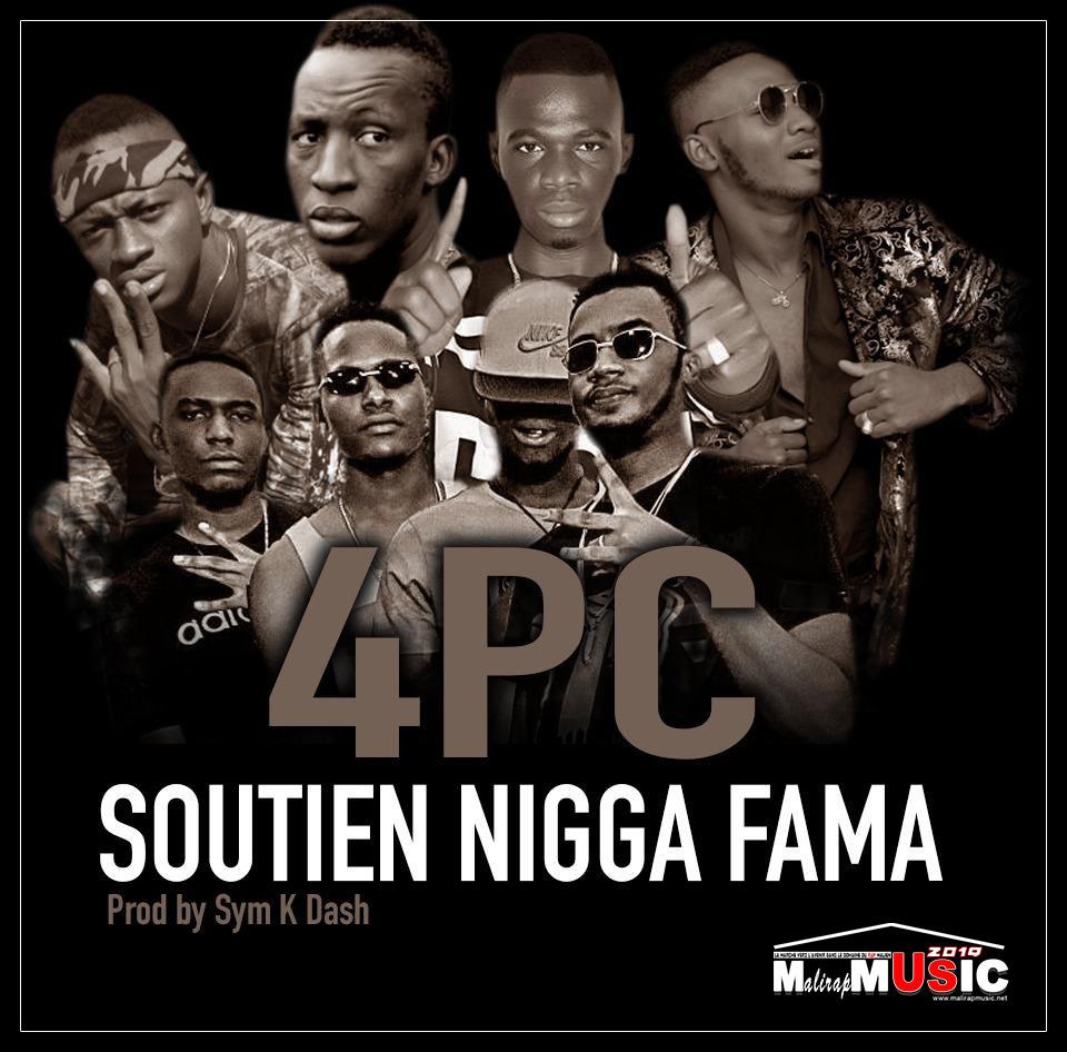 4 PC – SOUTIEN NIGGA FAMA (Audio 2019)