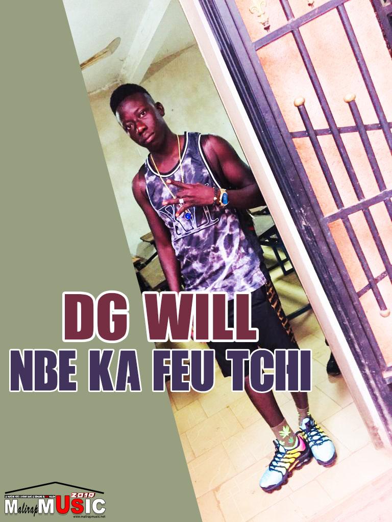 DG WILL – NBE KA FEU TCHI (2019)