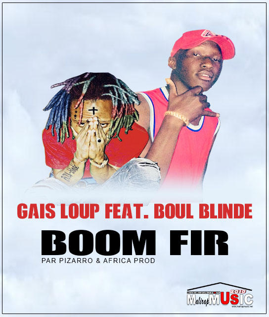 GAIS LOUP Feat. BOUL BLINDE – BOOM FIR (Audio)