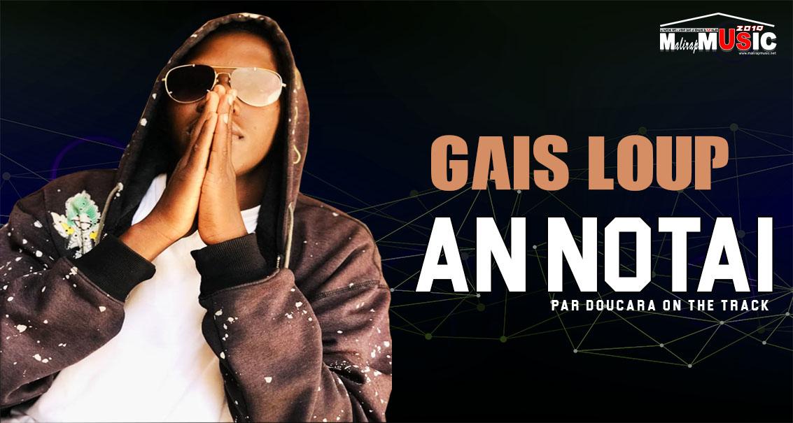 GAIS LOUP – AN NOTAI (2019)