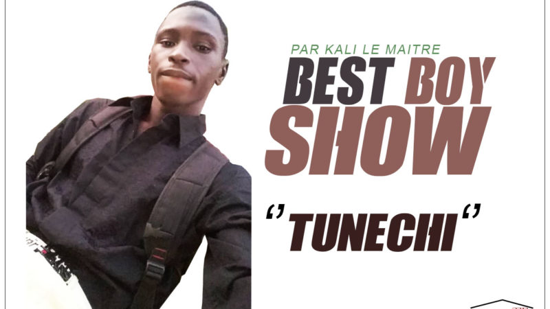 TUNECHI – BEST BOY SHOW (2019)