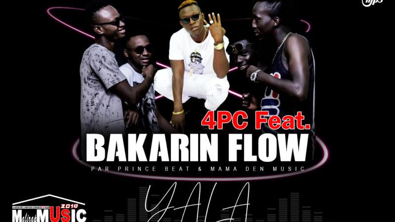 BAKARIN FLOW Feat 4PC – YALA (2019)