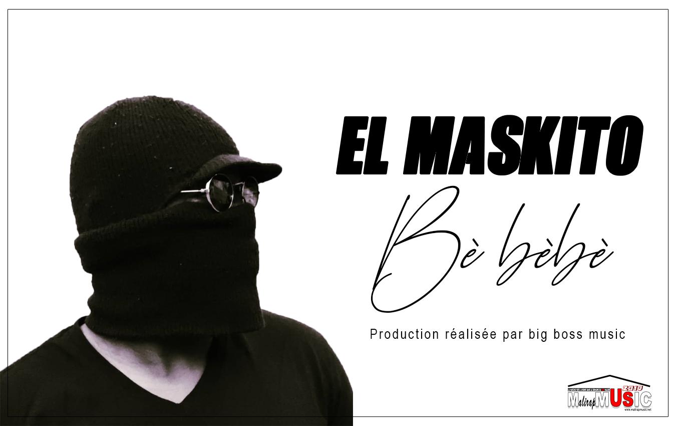 EL MASKITO – Bè Bèbè (2019)