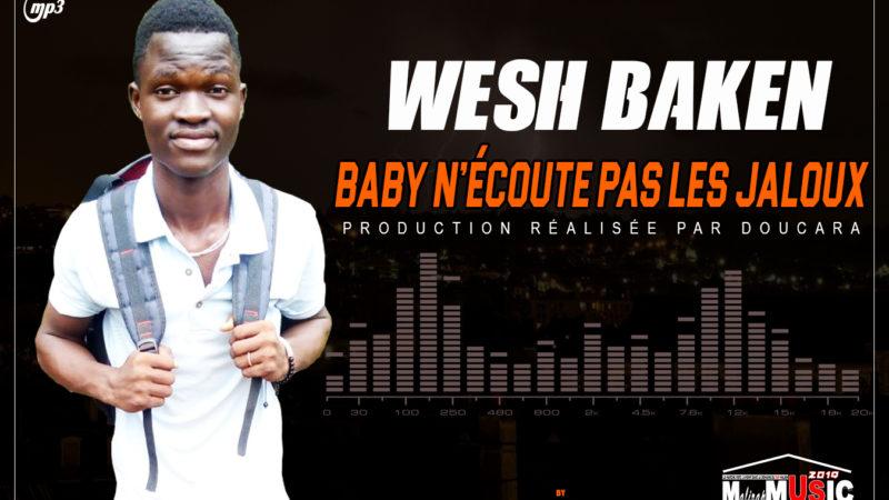 WESH BAKEN – BABY N'ECOUTE PAS LES JALOUX (2019)