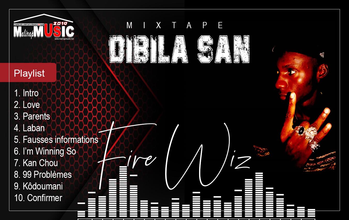FIRE WIZ – MIXTAPE «DIBILA SAN» (2019)