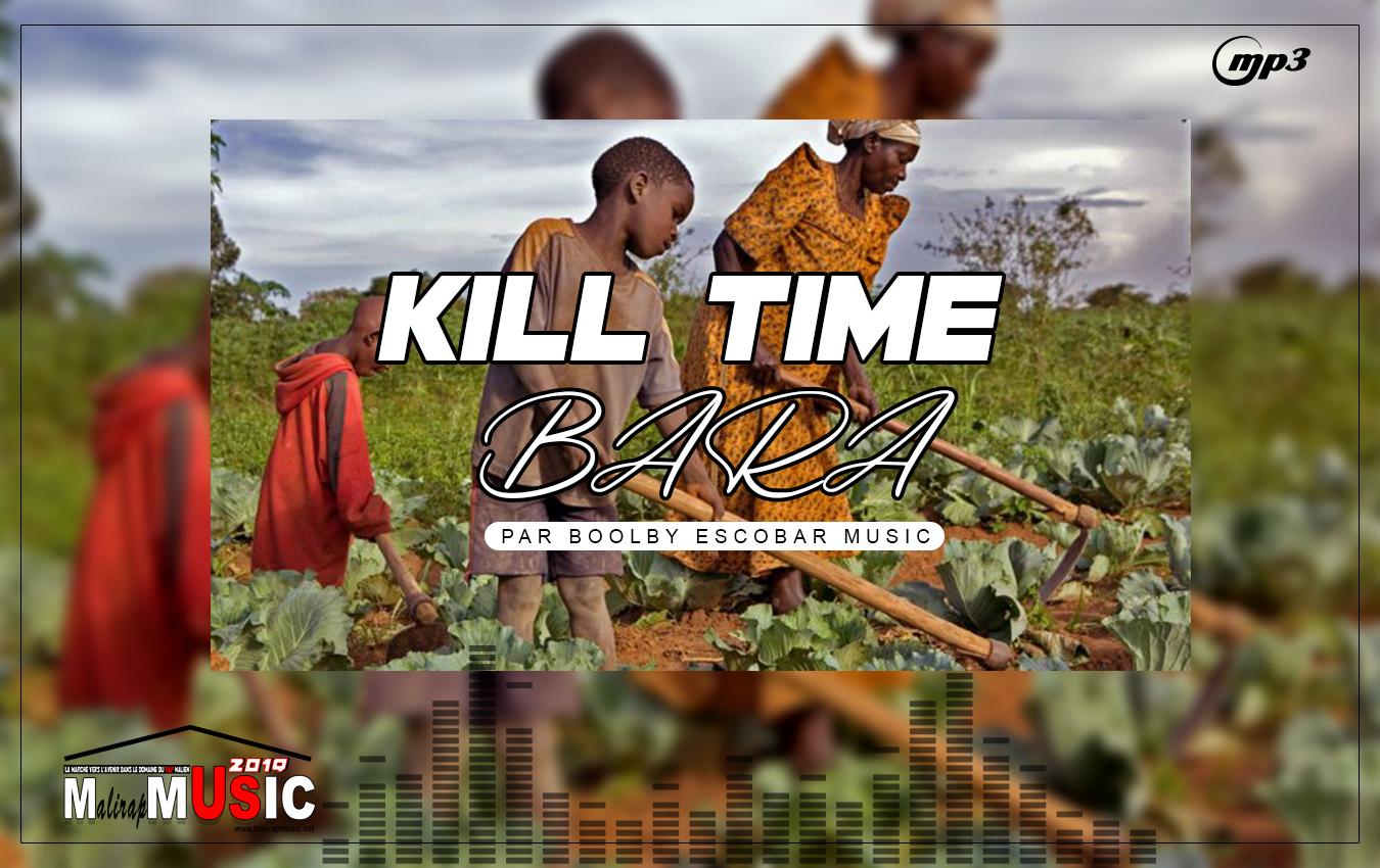 KILL TIME – BARA (2019)