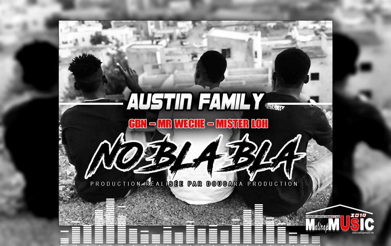 AUSTIN FAMILY – NO BLA BLA (2019)