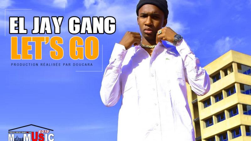 EL JAY GANG – LET'S GO