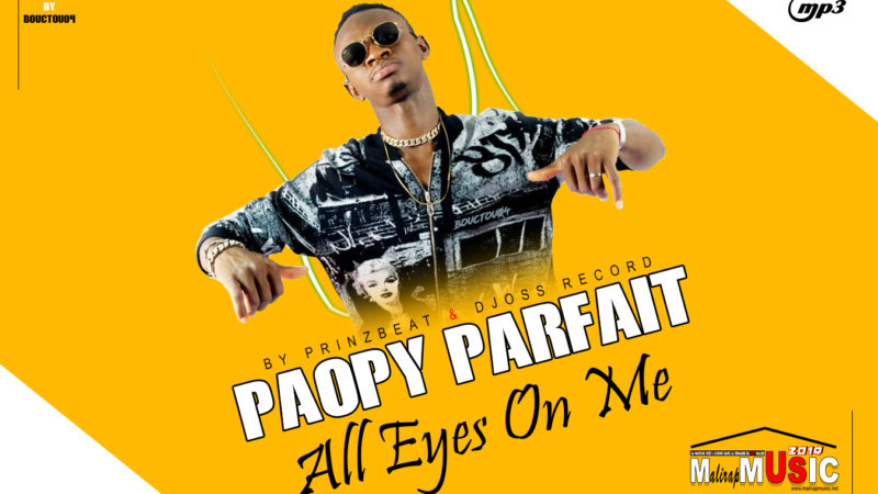 PAOPY PARFAIT – ALL EYES ON ME