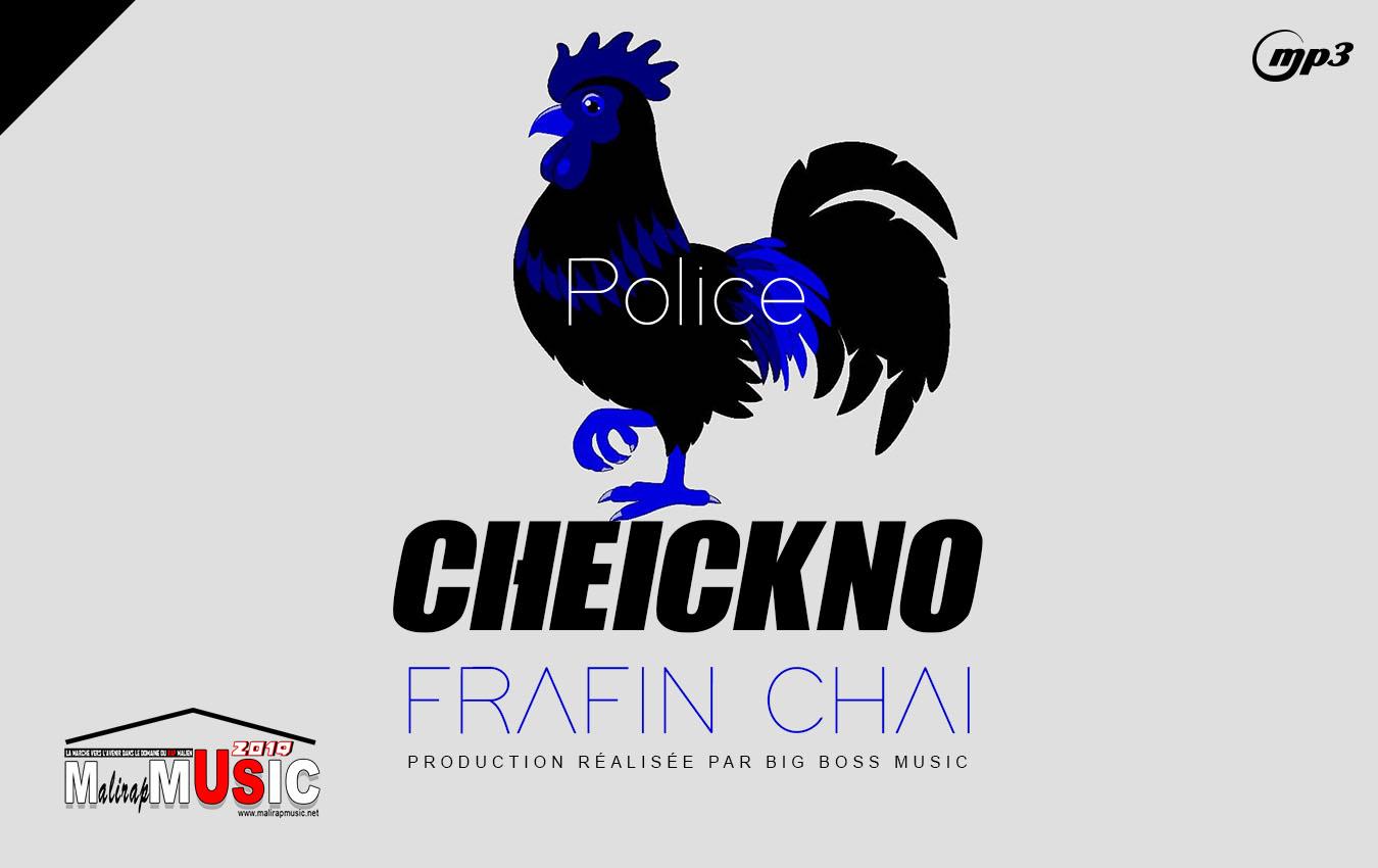 CHEICKNO – FARAFIN CHAI