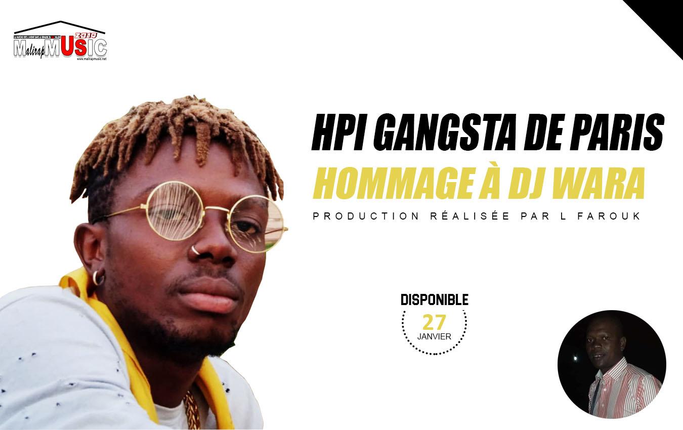 HPI GANGSTA DE PARIS – HOMMAGE À DJ WARA