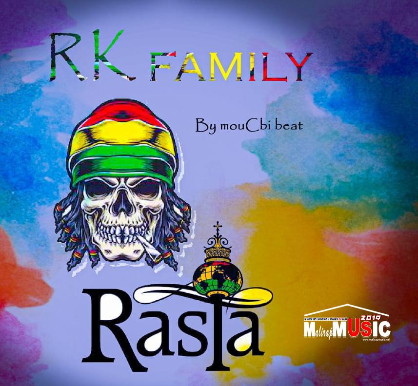 RK FAMILY – RASTA (7ème Extrait de la Mixtape REVELATION)