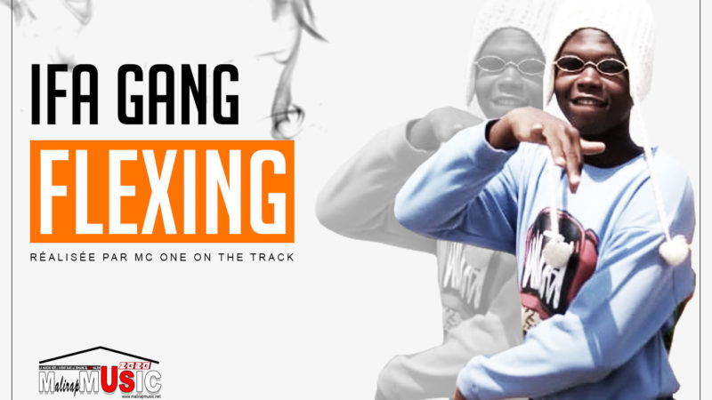 IFA GANG – FLEXING (2020)
