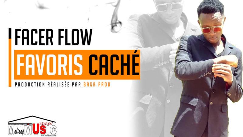 FACER FLOW – FAVORIS CACHÉ (2020)