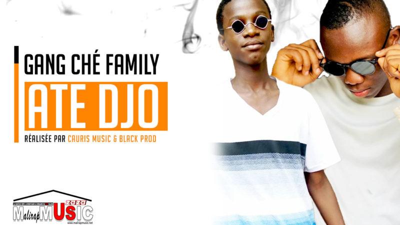 GANG CHÉ FAMILY – ATE DJO (2020)