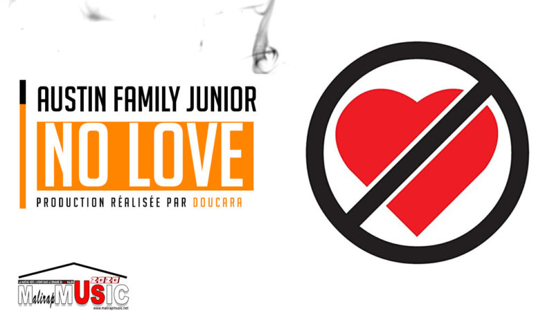 AUSTIN FAMILY JUNIOR – NO LOVE (2020)