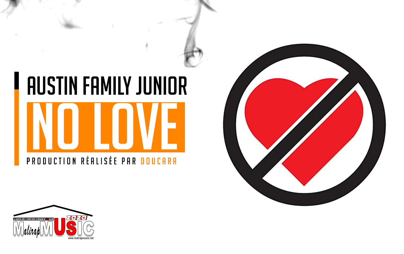 AUSTIN FAMILY JUNIOR – NO LOVE (2020)