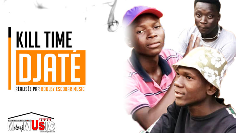 KILL TIME – DJATÉ (2020)