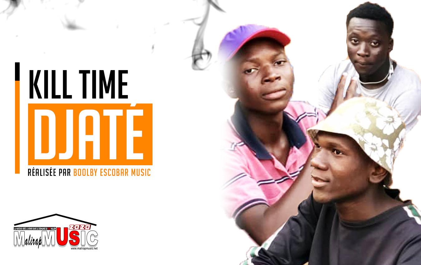 KILL TIME – DJATÉ (2020)