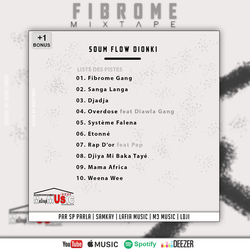 SOUM FLOW DIONKI – FIBROME GANG (Mixtape)