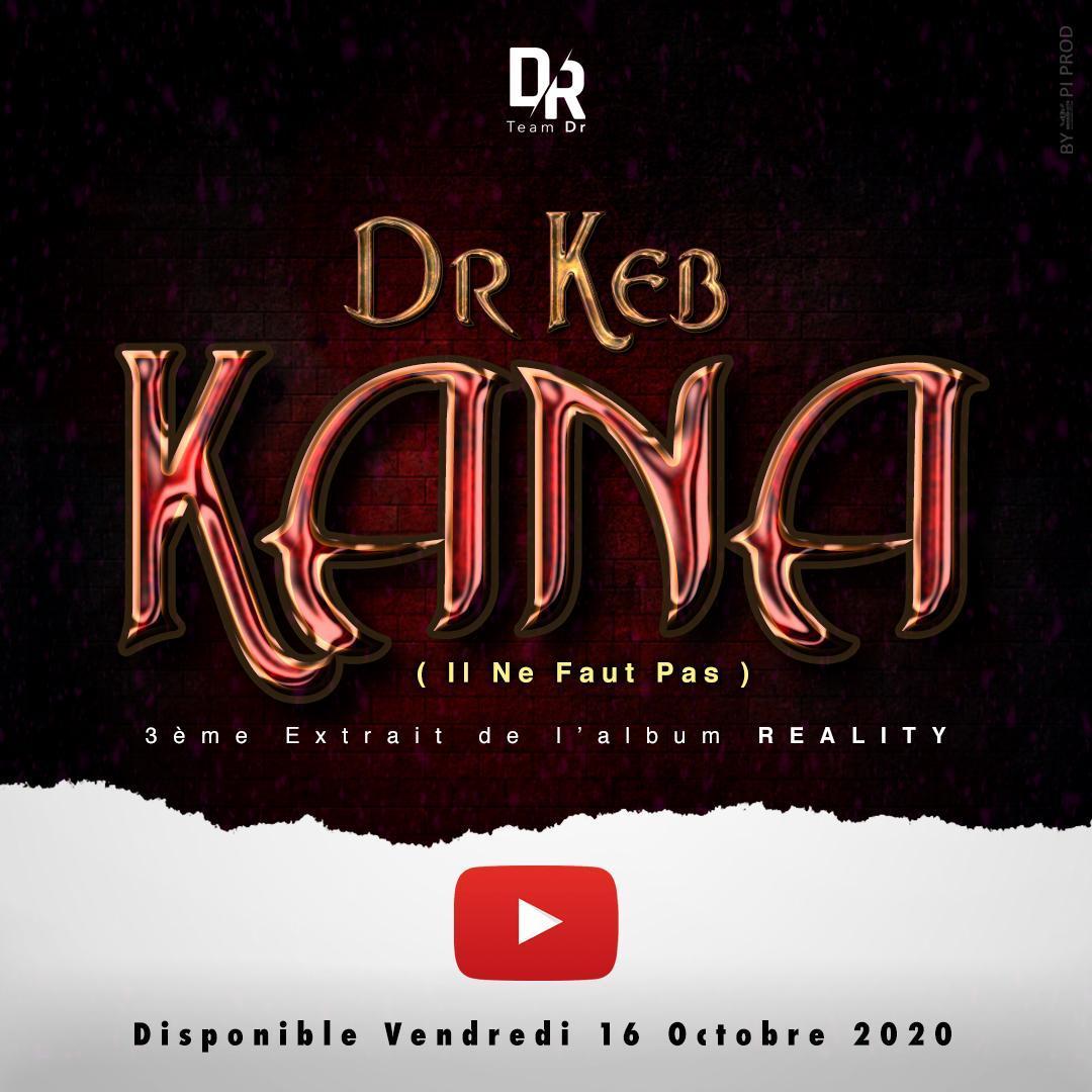 DR KEB – KANA (3e Extrait de l'album REALITY)