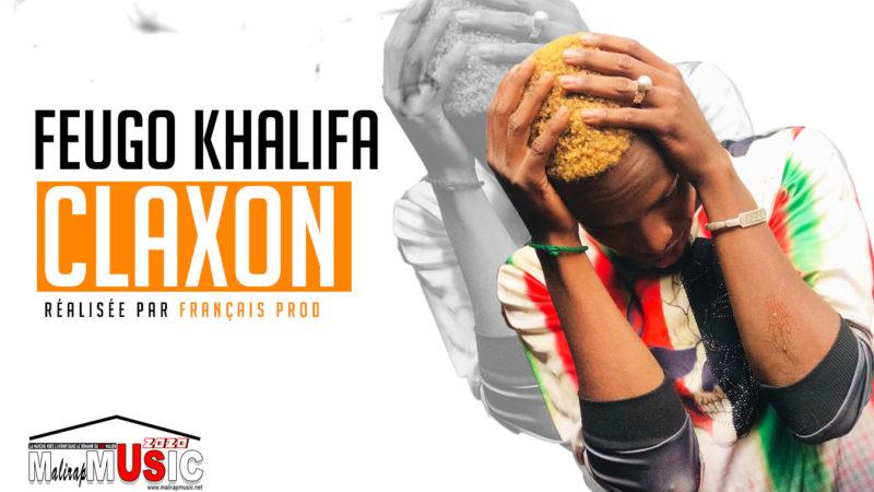 FUEGO KHALIFA – CLAXON (2020)