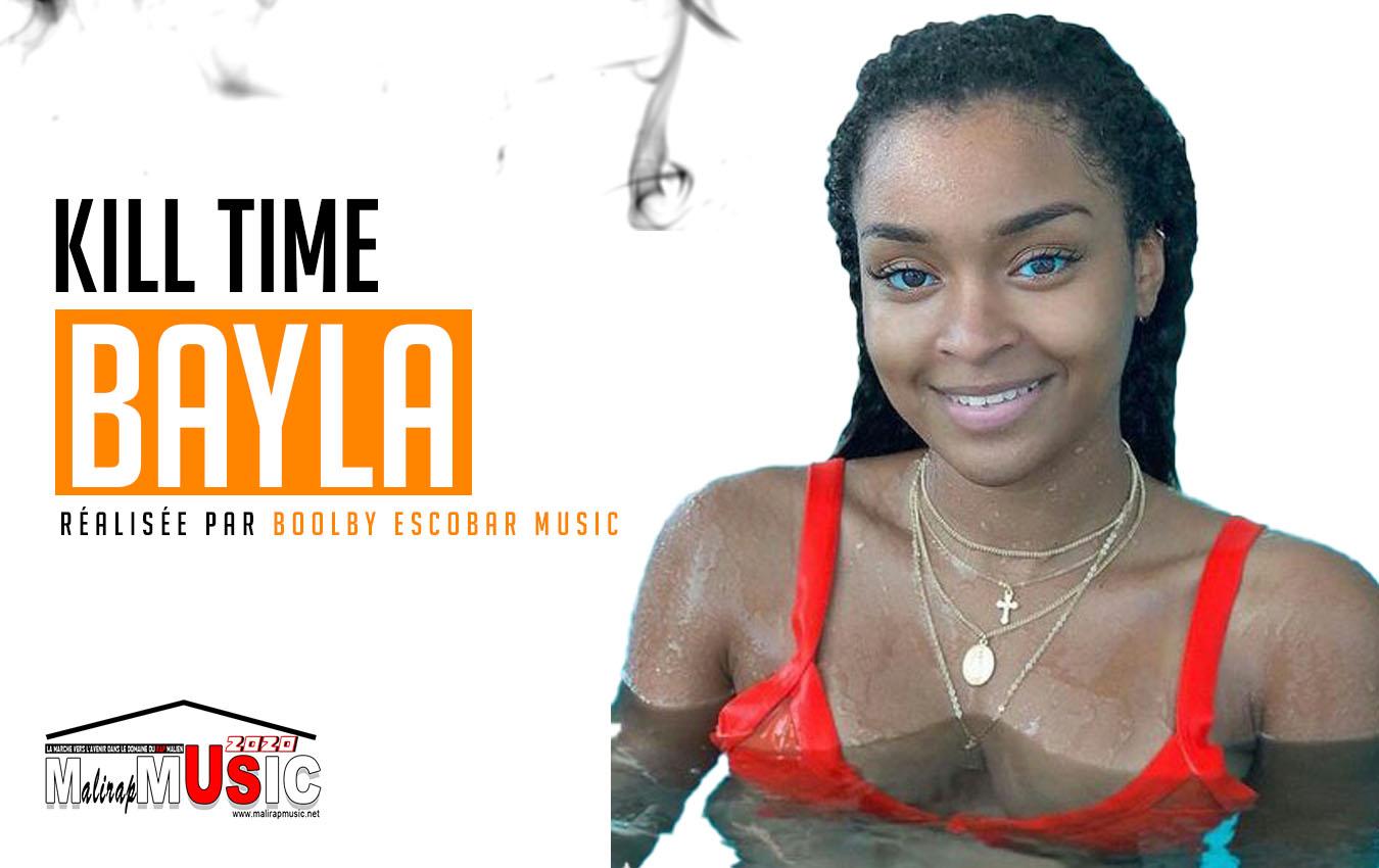 KILL TIME – BAYLA (2020)