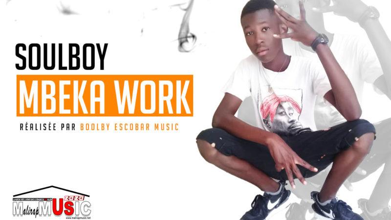 SOULBOY – MBEKA WORK (2020)