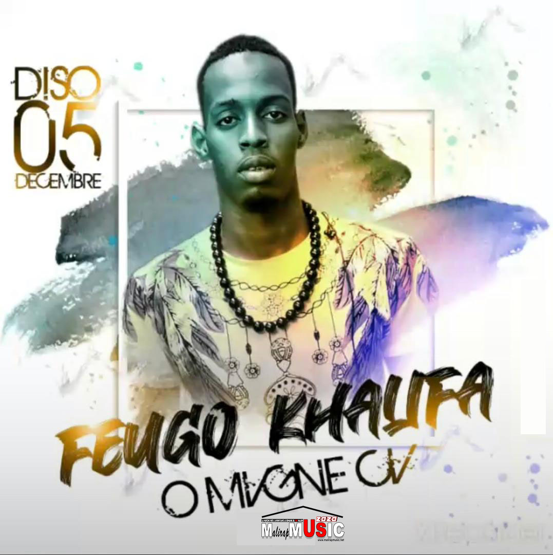 FEUGO KHALIFA – OMAGNE (2020)