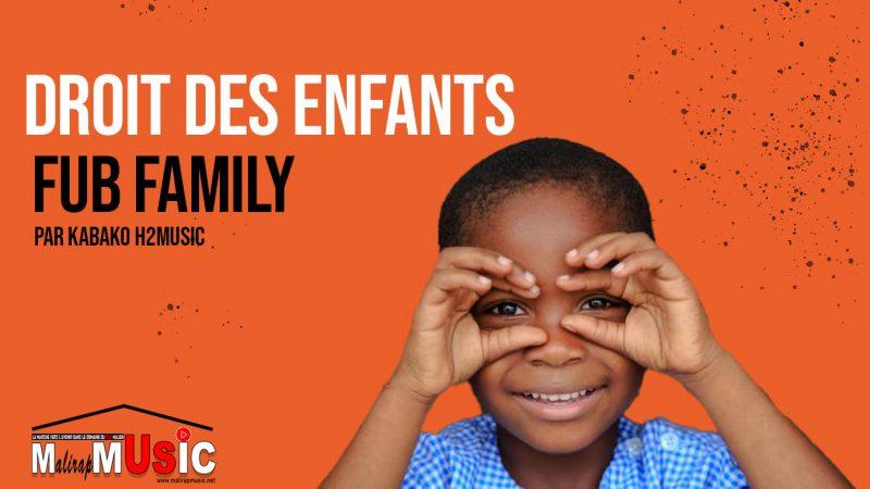 FUB FAMILY – DROIT DES ENFANTS (2021)