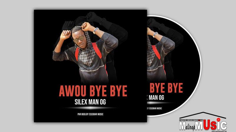 SILEX MAN OG – AWOU BYE BYE (2021)