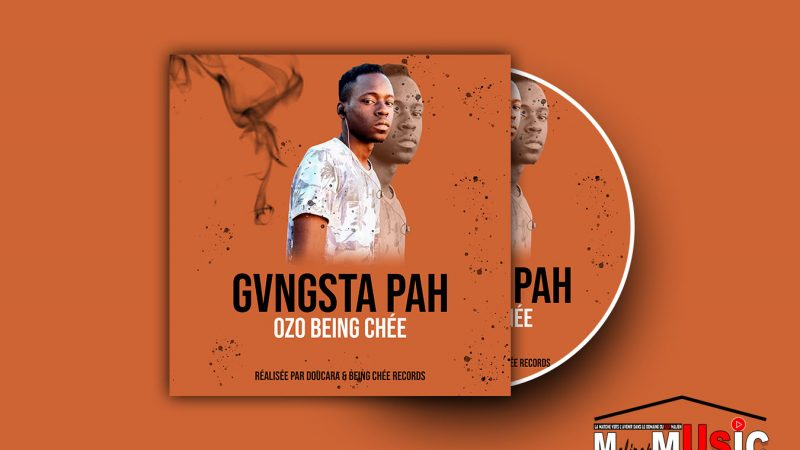 OZO BEING CHÉE – GVNGSTA PAH (2020)