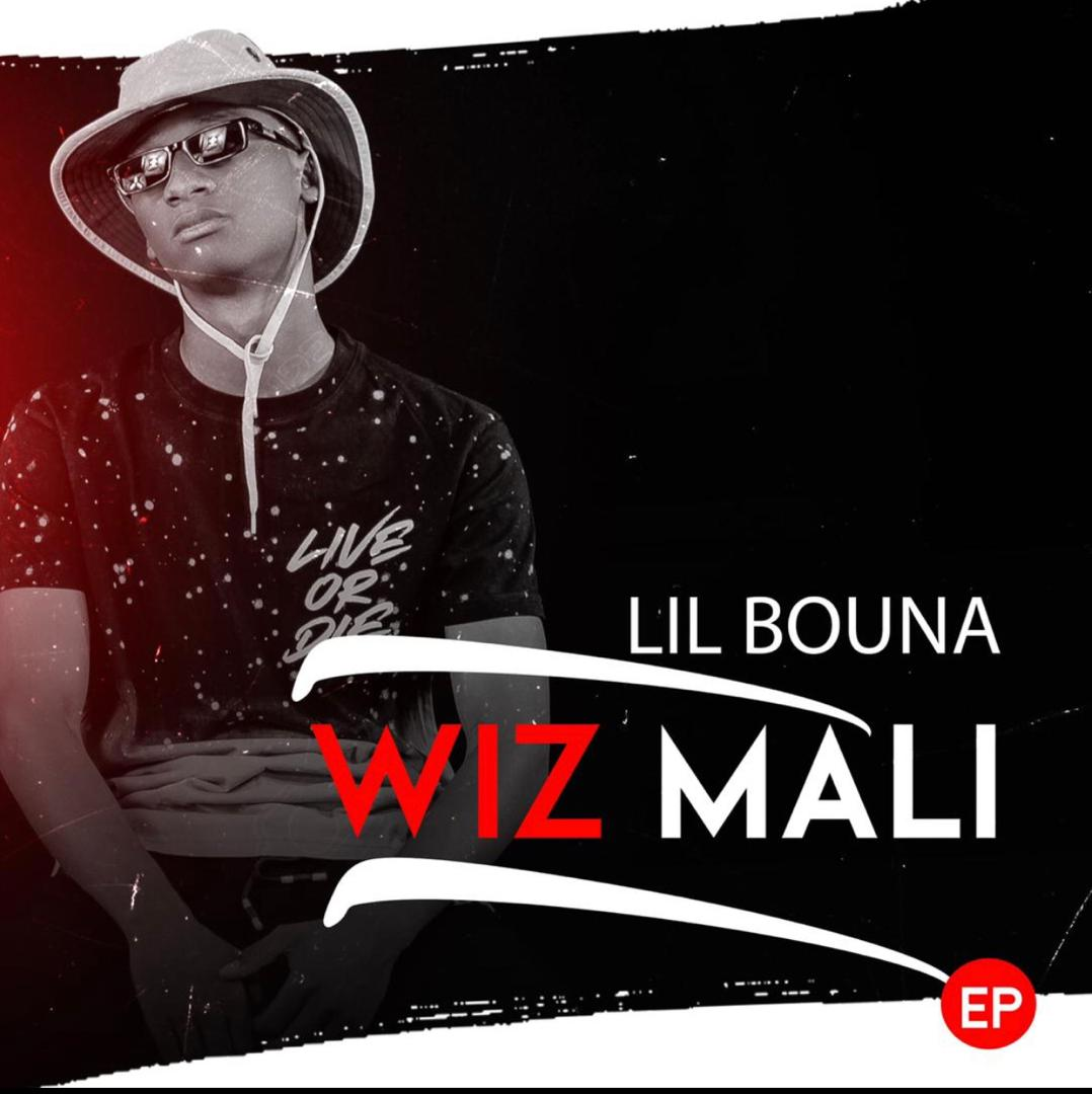 LIL BOUNA – WIZ MALI (EP 2021)